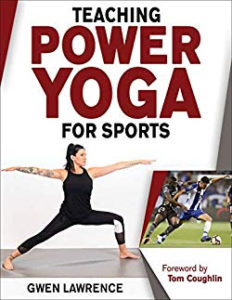 Teacher Power Yoga for Sports on Amazon now by Gwen Lawrence
