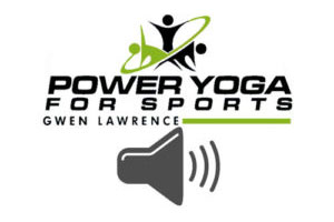 Power Yoga for Sports Audio Classes
